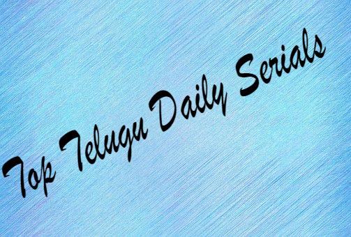 Top Telugu Daily Serials In 2019 Watch Online Serial